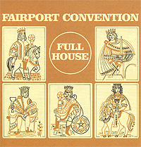 Fairport Convention Fairport Convention. Full House dragworld convention uk weekend