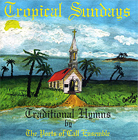 The Ports of Call Ensemble The Ports Of Call Ensemble. Tropical Sundays the ports of call ensemble the ports of call ensemble tropical sundays