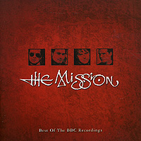 The Mission The Mission. Best Of The BBC Recordings the mission gold the videos