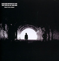 Black Rebel Motorcycle Club Black Rebel Motorcycle Club. Take Them On, On Your Own black rebel motorcycle club black rebel motorcycle club black rebel motorcycle club 2 lp