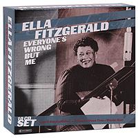 цена Элла Фитцжеральд Ella Fitzgerald. Everyone's Wrong But Me (10 CD) в интернет-магазинах