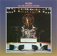 Rush Rush. All The World's A Stage rush rush roll the bones