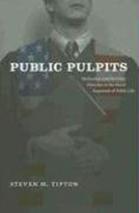 Public Pulpits: Methodists and Mainline Churches in the Moral Argument of Public Life public pulpits methodists and mainline churches in the moral argument of public life