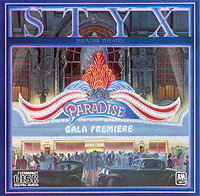 Styx Styx. Paradise Theater styx styx the best of times the best of styx