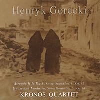 Kronos Quartet Kronos Quartet. Gorecki. String Quartets 1, 2 zapolski quartet scandinavian classics zapolski quartet dmitri schostakowitch string quartets no 2