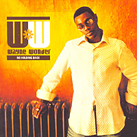 Уэйн Уандер Wayne Wonder. No Holding Back уэйн уандер wayne wonder no holding back