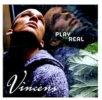 Vincens. Play For Real