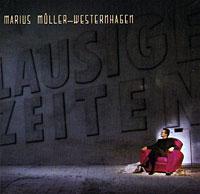 все цены на Мариус Мюллер-Вестернхаген Marius Muller-Westernhage. Lausige Zeiten онлайн