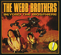 Фото - The Webb Brothers The Webb Brothers. Beyond The Biosphere beyond band of brothers