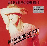 все цены на Мариус Мюллер-Вестернхаген Marius Mueller-Westernhagen. Die Sonne So Rot онлайн