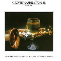 Гровер Вашингтон Grover Washington, Jr. Winelight бэби вашингтон baby washington the sue singles