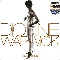 Дайонн Уорвик Dionne Warwick. Love Songs chakira nazca бобби соло мартин лопез eclipse love songs mp3