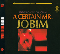 Антонио Карлос Жобим Antonio Carlos Jobim. A Certain Mr. Jobim antonio carlos jobim antonio carlos jobim stone flower