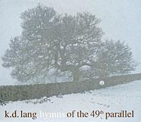 цена K.D. Lang. Hymns Of The 49th Parallel онлайн в 2017 году
