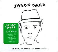 Джейсон Мрэз Jason Mraz. We Sing. We Dance. We Steal Things (ECD) все цены
