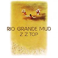 ZZ Top ZZ Top. Rio Grande Mud zz top zz top rio grande mud colour