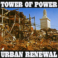 Tower Of Power Tower Of Power. Urban Renewal last man in tower