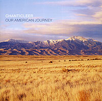 Chanticleer. Our American Journey my american journey