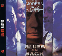 The Modern Jazz Quartet The Modern Jazz Quartet. Blues On Bach the waterboys waterboys modern blues