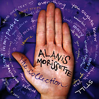 Аланис Мориссетт Alanis Morissette. The Collection alanis morissette alanis morissette under rug swept 180 gr