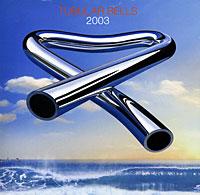 Mike Oldfield. Tubular Bells 2003 (CD + DVD) dvd evd sphe8202r d dts