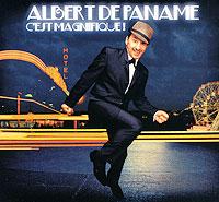 Albert De Paname Paname. Cest Magnifique!
