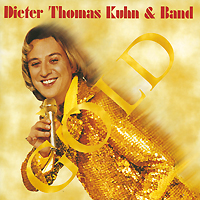Дитер Томас Кун Dieter Thomas Kuhn & Band. Gold. Party-Edition