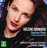 Элен Гримо,Дэвид Зинман,Baltimore Symphony Orchestra Helene Grimaud, David Zinman. Gershwin / Ravel. Piano Concertos