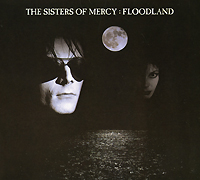 The Sisters Of Mercy The Sisters Of Mercy. Floodland the weird sisters