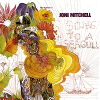 Джони Митчелл Joni Mitchell. Song To A Seagull william a mitchell jr exploring thailand 01 rice farming a nereusmedia journal series