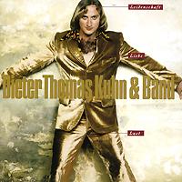 Dieter Thomas Kuhn & Band. Leidenschaft, Lust Und Liebe (2 CD)
