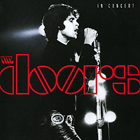 The Doors The Doors. In Concert (2 CD) the doors the doors live in boston 1970 3 cd