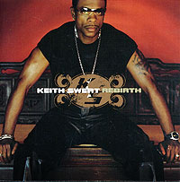 купить Кейт Свит Keith Sweat. Rebirth онлайн