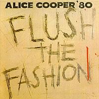Элис Купер Alice Cooper. Flush The Fashion элис купер alice cooper dada
