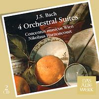 Николаус Арнонкур,Conсentus Musicus Wien Das Alte Werk. Bach. 4 Orchestral Suites (2 CD) арнонкур николаус музыка барокко путь к новому пониманию