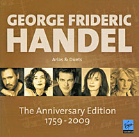 George Frideric Handel. Arias & Duets. The Anniversary Edition (2 CD)