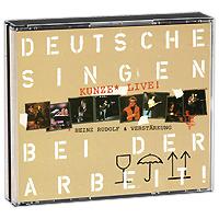 Heinz Rudolf Kunze. Deutsche Singen Bei Der Arbeit: Kunze Live (2 CD)