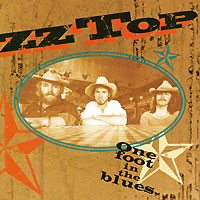 """""""ZZ Top"""" ZZ Top. One Foot In The Blues"""