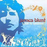 Джеймс Блант James Blunt. Back To Bedlam james blunt erfurt