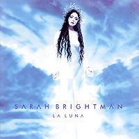 Сара Брайтман Sarah Brightman. La Luna сара брайтман sarah brightman andrew lloyd webber surrender the unexpected songs