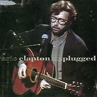 Эрик Клэптон Eric Clapton. Unplugged