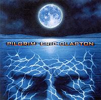 лучшая цена Эрик Клэптон Eric Clapton. Pilgrim