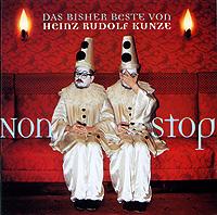 Хайнс Рудольф Кунце Heinz Rudolf Kunze. Nonstop. Das Bisher Beste Von Heinz Rudolf Kunze (2 CD) heinz барбекю цена