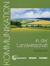 Kommunikation in der Landwirtschaft: Kursbuch (+ CD-ROM)