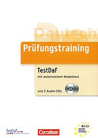 Prufungstraining Testdaf Mit Autorisiertem Modelltest 2 Cd