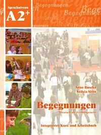 Begegnungen A2+: Integriertes Kurs- und Arbeitsbuch (+ 2 CD) magnet neu a2 arbeitsbuch audio cd