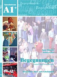 Begegnungen A1+: Integriertes Kurs- und Arbeitsbuch (+ 2 CD) menschen a1 2 deutsch als fremdsprache arbeitsbuch cd