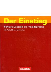лучшая цена Der Einstieg: Vorkurs Deutsch als Fremdsprache (+ CD)