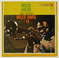 Майлз Дэвис,Orchestra Under The Direction Of Gil Evans Miles Davis. Miles Ahead miles 86106 майлз пип 7 см