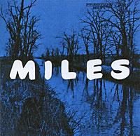 Майлз Дэвис,Джон Колтрейн,Ред Гарланд,Пол Чемберс,Филли Джо Джонс Miles Davis. Miles: The New Miles Davis Quintet цена